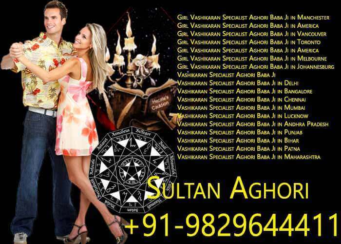 Girl Vashikaran Specialist Aghori Baba Ji in London